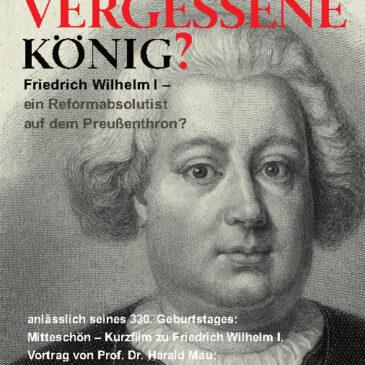 Friedrich Wilhelm I. – ein Reformabsolutist auf dem Preußenthron